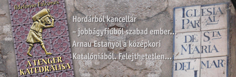 Ildefonso Falcones<br>A Tenger Katedrálisa