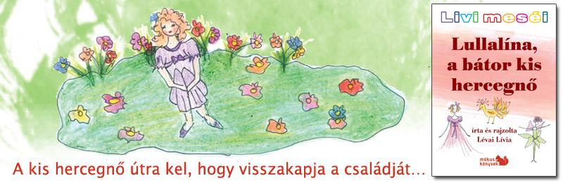 Lullalína, a bátor <br> kis hercegnő