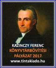 5714b82409 Kazinczy Ferenc könyvtárbővítési pályázat, 2017 - Könyvhét